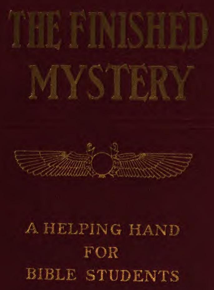 The finished mystery - la fin du monde en 1925 - témoins de jéhovah